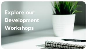 Development Workshops