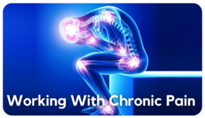 Working with Chronic Pain